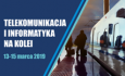 Konferencja Telekomunikacja I Informatyka Na Kolei