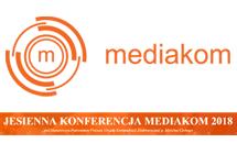 Jesienna Konferencja Mediakom 2018